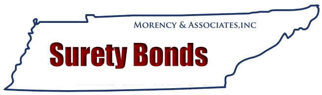 Surety Bonds | Morency & Associates | 615-452-4532