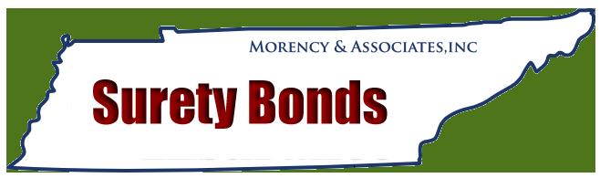 Surety Bonds | Morency & Associates | 615-452-4532